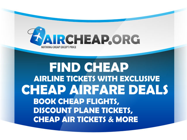 Find and book cheap airline tickets from major airlines, hotel rooms and rental cars with AirCheap.org. AirCheap.org is your source for cheap flights, low cost & discount airfare.